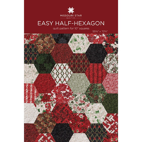 Missouri Star Quilt Company Easy Half Hexagon Pattern