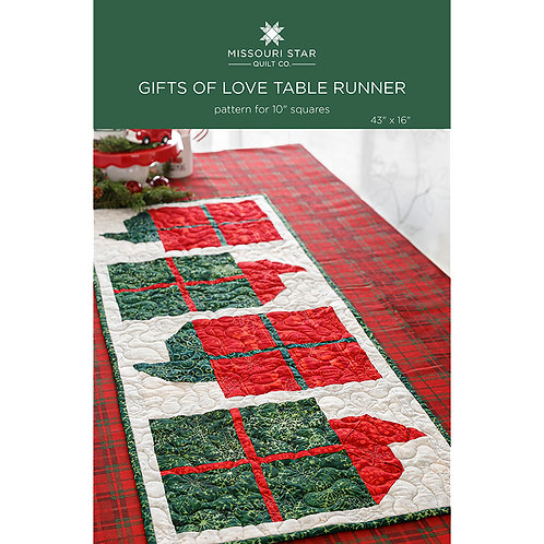 Missouri Star Gifts Of Love Table Runner Pattern