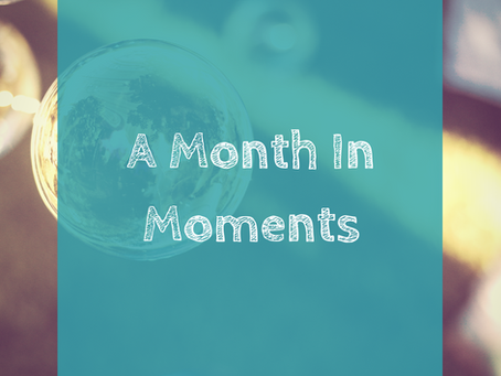 Month in Moments - December '20