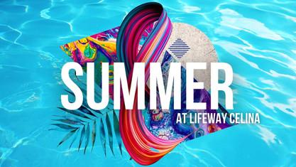 Summer at Lifeway Celina.jpg
