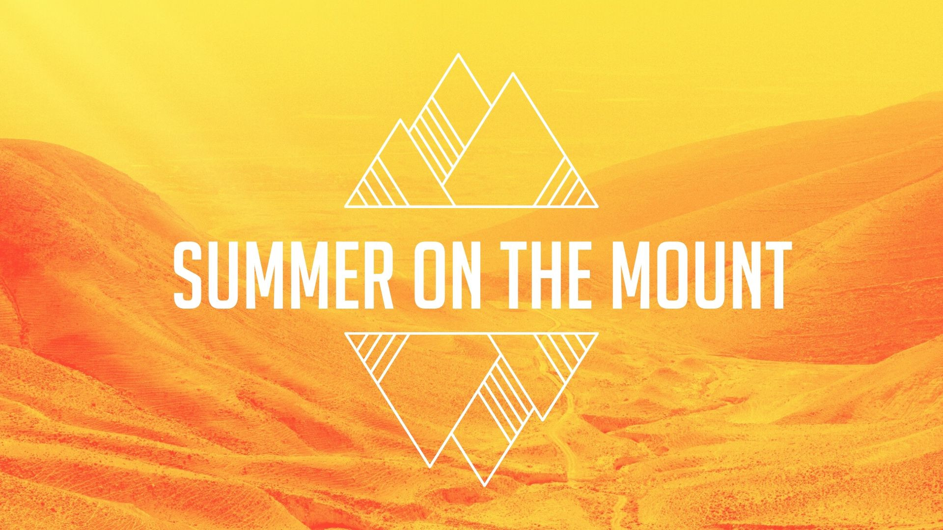 SUMMER ON THE MOUNT