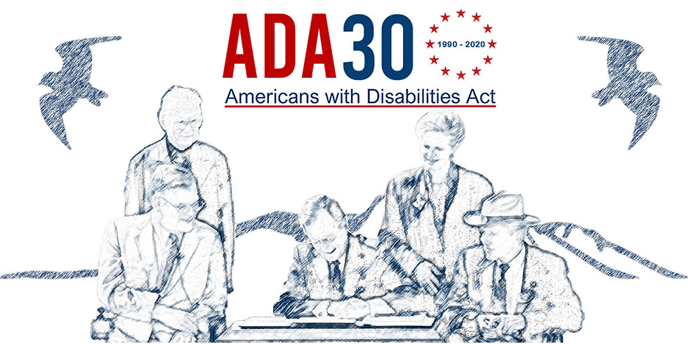 Americans with Disabilities Act 30 Year Celebration