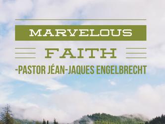 Marvelous Faith
