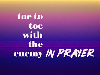 Toe to Toe with the Enemy in Prayer