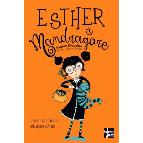 Esther and Mandragore series