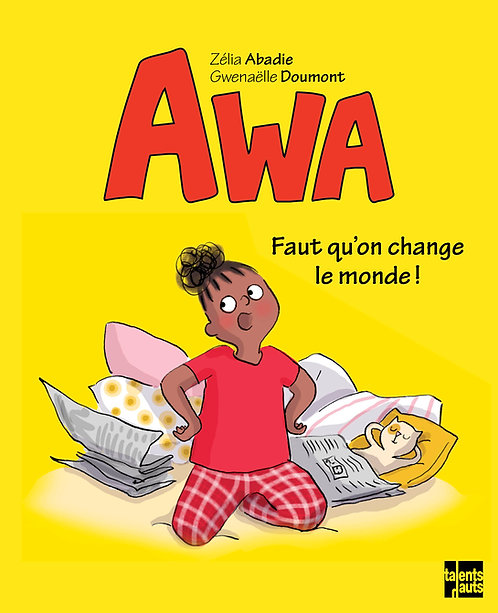 Awa, We Need to Change the World