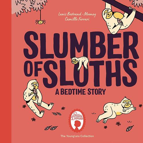 Slumber of Sloths