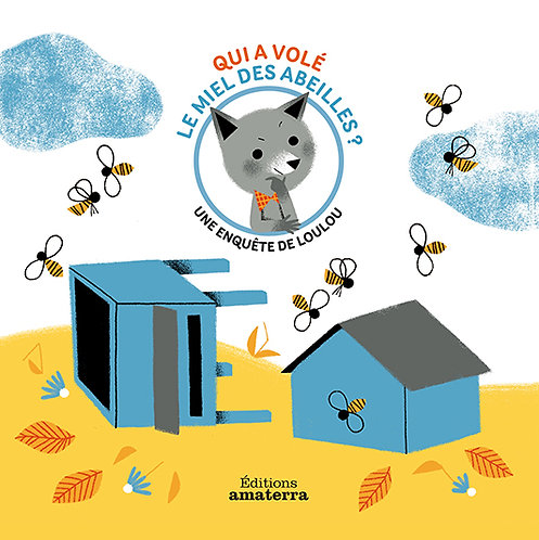 Who stole the honey?          An investigation by Loulou