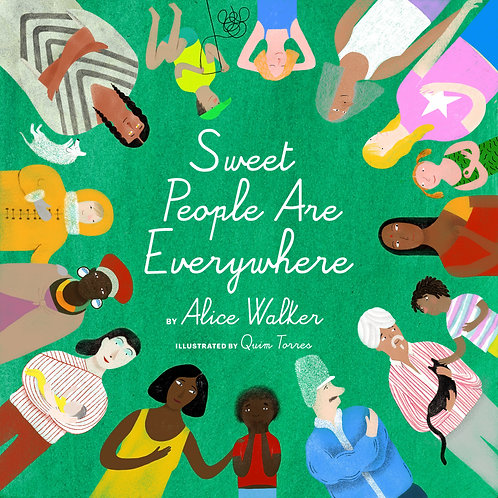 Sweet People Are Everywhere