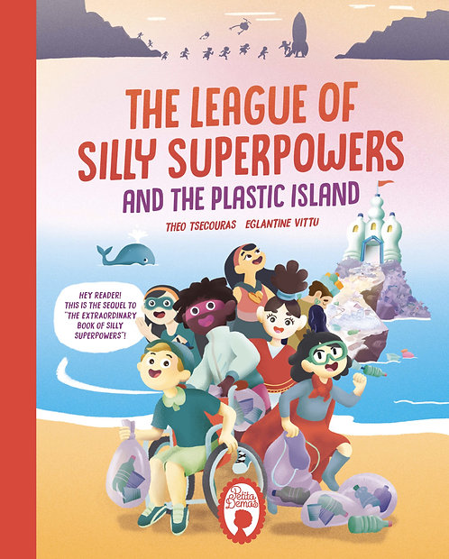 The League of Silly Superpowers and the Plastic Island
