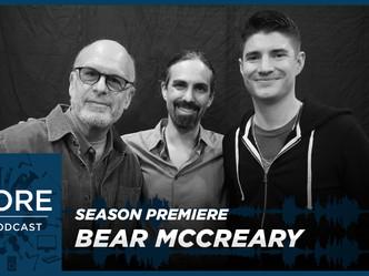 Season 2 Premiere | Bear McCreary says never withhold good news