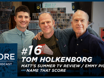 Season 1 Episode 16 | Tom Holkenborg, Summer TV Review & Name That Score