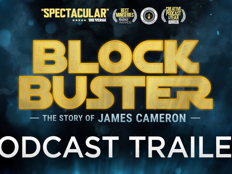 Announcing Blockbuster: The Story of James Cameron (Trailer)