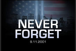 We Never Forget!! 9/11 Patriot's Rally