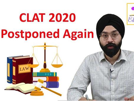 CLAT 2020 exam postponed again.