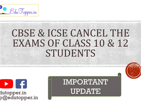 Remaining exams of CBSE & ICSE 2020 cancelled.