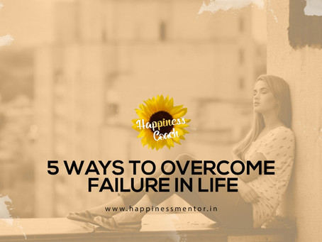 5 Powerful Ways To Deal With Failure In Life