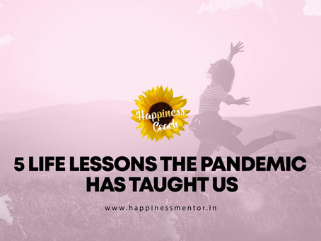 5 Lessons The COVID-19 Pandemic Has Taught Us