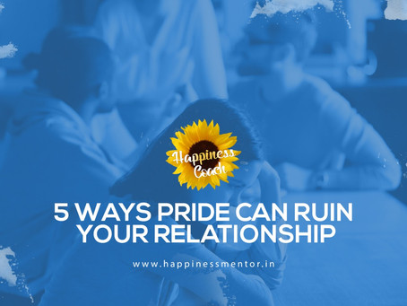 5 Ways Pride Can Ruin Your Relationship