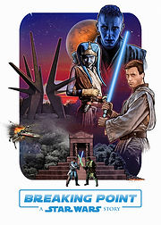 Breaking Point. A Star Wars Story