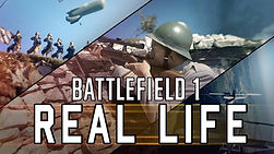 Battlefield 1 Real Life