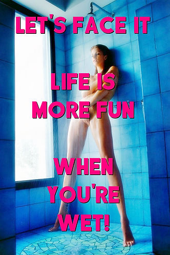 Life Is More Fun When You're Wet - Sinfu