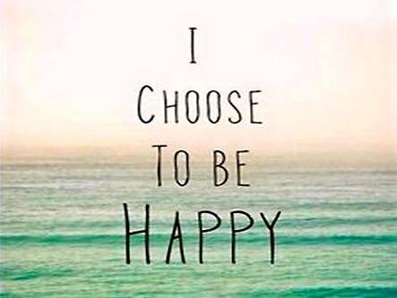 Malgrado tutto: io scelgo la felicità!