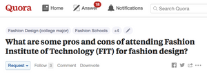Quora Pros and Cons of attending The Fashion Institute of Technology FIT for fashion design