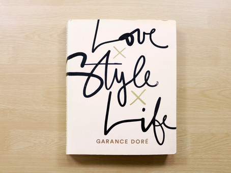 Book Review: LOVE X STYLE X LIFE by Garance Doré