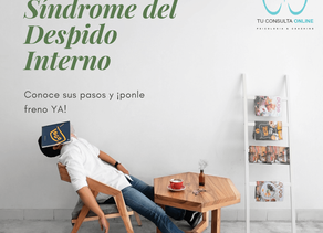 ¿Padeces El Síndrome del Despido Interno?