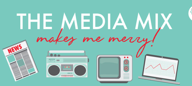 Media Mix Makes Me Merry!