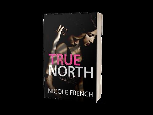 True North: Signed Paperback