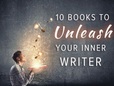10 Books To Unleash Your Inner Writer