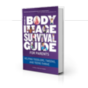 The Body Image Survival Guide  For Parents Book Cover