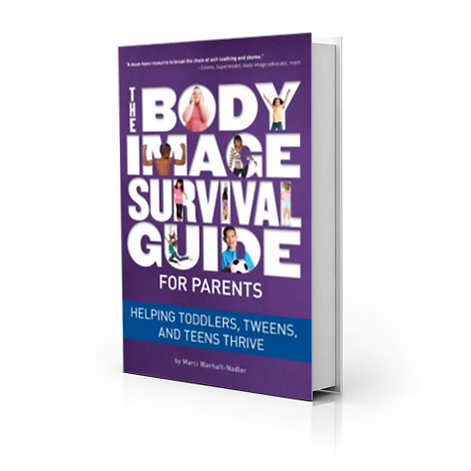 The Body Image Survival Guide For Parents