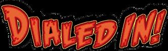 Dialed In! Logo