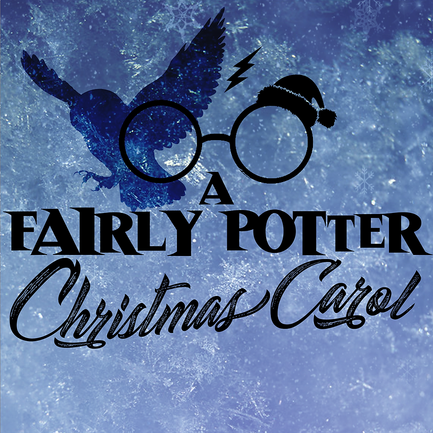A FAIRLY POTTER CHRISTMAS CAROL