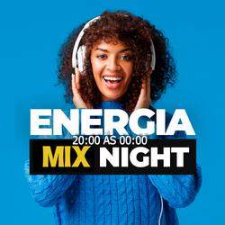 ENERGIA MIX NIGHT