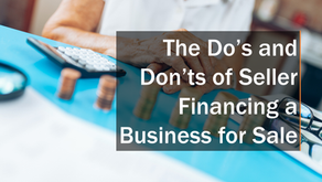 The Do's and Don'ts of Seller Financing a Business for Sale