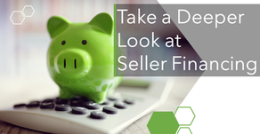 Take a Deeper Looks at Seller Financing