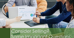 Considering Selling? Some Important Questions