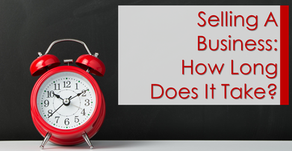 Selling a Business: How Long Does It Take?