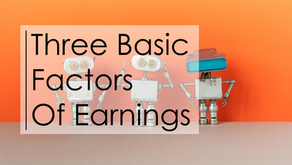 Three Basic Factors of Earnings