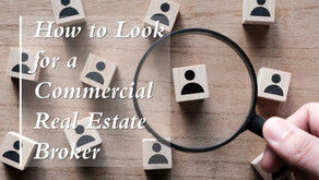 How to Look for a Commercial Real Estate Broker