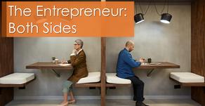 The Entrepreneur: Both Sides