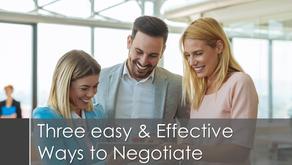 Three Easy & Effective Ways to Negotiate