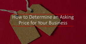How to Determine an Asking Price for Your Business