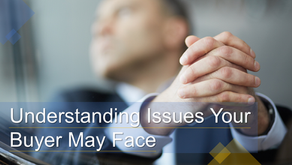 Understanding Issues Your Buyer May Face