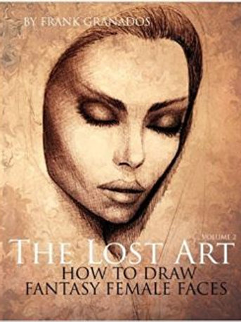 The Lost Art Vol. 2 of How to Draw Fantasy Females