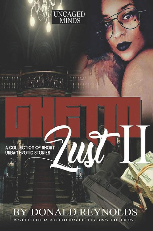 Ghetto Lust II: A collection of short urban erotic stories